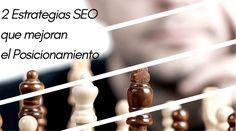 2 Estrategias SEO que mejorar el Posicionamiento orgánico en Blogs y las ventas en tiendas online. Te explico nuestro trabajo para conseguir mejor Ranking