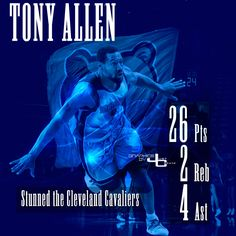 Tony Allen  graphics by justcreate Sports Edits
