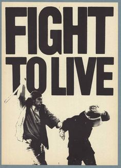 Fight to Live. Northern Ireland 1970s