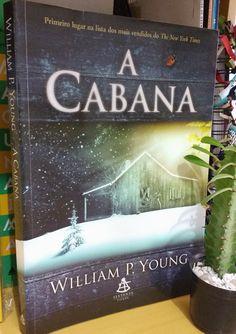 """A Cabana - Willian P. Young """"Ficção e religião de mãos dadas."""" Sextante"""