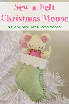 Hand stitch this tiny mouse in her adorable stocking - a free Christmas decoration tutorial and pattern from Molly and Mama. This ornament is perfect to complement to your handmade Christmas crafts. A great DIY gift idea!