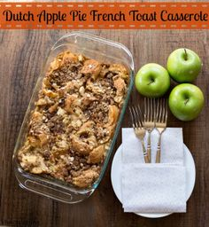 {Overnight} Dutch Apple Pie French Toast Casserole   http://www.ihearteating.com   #breakfast #recipe #makeahead #holiday