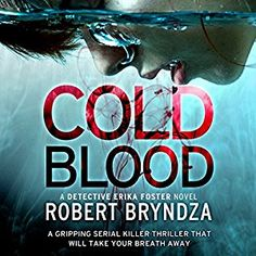 Amazon.com: Cold Blood: Detective Erika Foster, Book 5 (Audible Audio Edition): Jan Cramer, Robert Bryndza, Bookouture: Books