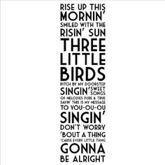 Great for playroom!  Amazon.com: Rise Up This Mornin' Smiled With the Risin' Sun Three Little Birds wall sayings vinyl lettering home decor decal stickers quotes appliques bob marley: Home & Kitchen