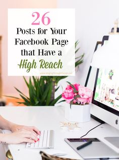 Bloggers, are you looking for good, well-written posts for your Facebook page that have a high reach? Here are 26 that have a reach of a 1,000 or more!