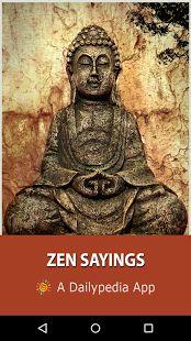 Zen Saying Daily- screenshot thumbnail Zen Quotes, Zen Sayings, Zen Master, True Nature, Osho, Meditation, App, Life, Diana