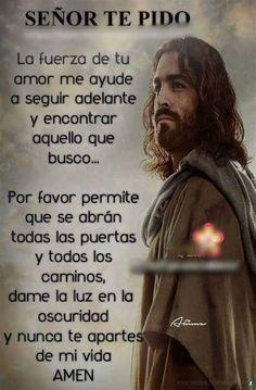 Jesus Prayer, Prayer Verses, Faith Prayer, Prayer Quotes, Wisdom Quotes, Bible Quotes, Gods Love Quotes, Good Day Quotes, Catholic Prayers In Spanish