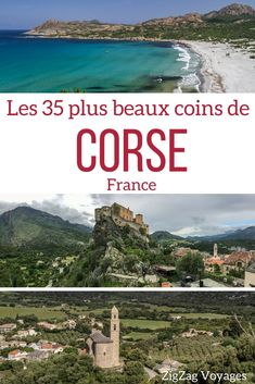 Corsica Travel Guide – Where to go and what to visit in Corsica – here are the best places on the island - best regions, views, roads, beaches, villages… Europe Destinations, Europe Travel Tips, Travel Abroad, Travel Guide, Travel Ideas, Cool Places To Visit, Places To Travel, Corsica Travel, Jiu Jitsu