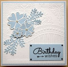 Birthday wishes made with  using Creative expressions Sue wilson Dies , Finishing touches Sweetheart Flowers and Delicate Fronds.