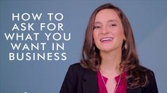 How To Ask For What You Want In Business