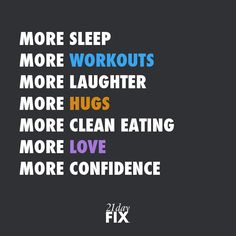 be MORE // 21 Day Fix // // fitness // fitspo // workout // motivation // exercise // Inspiration // quote // quotes // fitfam //fixfam // fit //