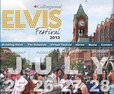 Elvis Festival Summer 2013 Collingwood, Ontario Stuff To Do, Things To Do, Good Things, Wasaga Beach, Blue Mountain, Bay Area, Good News, Ontario, Rock And Roll