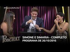Programa do Porchat (completo) - Simone e Simaria | 26/10/2016