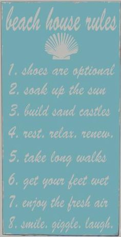 That's how a vacation should be! Wait, why save it for vacation?  beach rules plaque . .  . .c o t t a g e - a coastal store