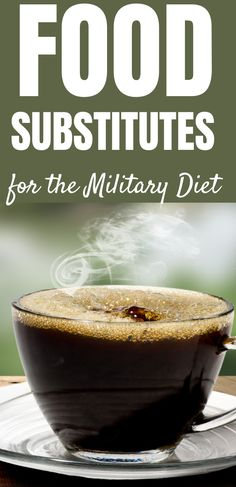 How To Substitute Foods On The Military Diet. Think Calories, Not Size. For the substitutions to work as intended the total calories should be equal to the original diet food. Butter Substitute, Coffee Substitute, Substitute For Egg, Military Diet Substitutions, Food Substitutions, Healthy Fats, Healthy Snacks, Easy Weight Loss, Lose Weight