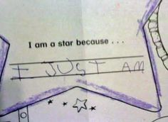 Cute Kid Note Of The Day: I AM a star BECUZ [PHOTO]