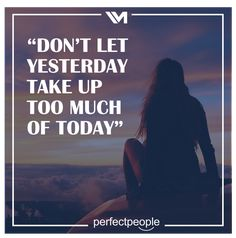Don't let yesterday... Don't Let, Let It Be, Quotes, Quotations, Quote, Shut Up Quotes