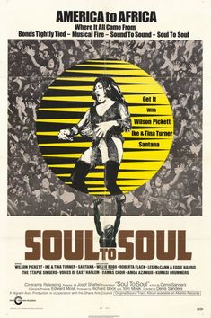 Soul to Soul is a 1971 documentary recording the Soul to Soul concert held in Accra, Ghana on March Performers included Wilson Pickett, Ike & Tina TurnThe Staple Singers, Roberta Flack, and The Voices of East Harlem (away! A great soul fest Tina Turner Concert, Soul Movie, The Staple Singers, Concert Posters, Movie Posters, Film Poster, Wilson Pickett, My Favorite Year, Roberta Flack