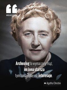 Archeolog to wymarzony mąż, im żona starsza tym bardziej się nią interesuje. - #agatha #christie #ksiazka #cytaty #kryminal