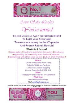 Sales leader invitation to Barnstaple Avon recruitment stand  Come along and JOIN Avon on the day to be in with a chance to achieve £150.00 in rewards