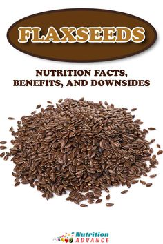 What do flax seeds offer nutritionally? This is a guide to flax seeds and their nutrition facts, benefits, and potential downsides. #seeds #flax #flaxseed #nutrition Nutrition Articles, Different Recipes, Benefit, Healthy Lifestyle, Seeds, Good Food, Low Carb, Keto, Vegan