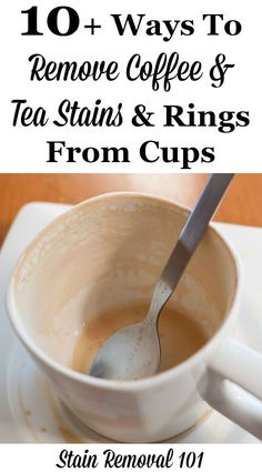 10+ ways to remove coffee and tea stains and rings from cups {on Stain Removal 101} #StainRemoval #CleaningTips #CleaningHacks Homemade Cleaning Products, House Cleaning Tips, Green Cleaning, Natural Cleaning Products, Cleaning Hacks, Kitchen Cleaning, Coffee Stain Removal, Coffee Staining, Tea Stains
