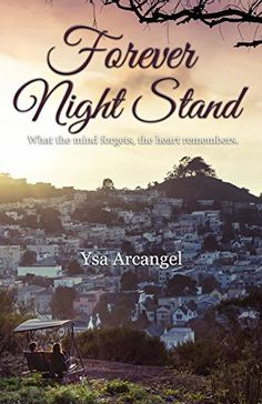 Forever Night Stand: A Contemporary Romance Novel by Ysa Arcangel http://www.amazon.com/dp/B019NK762C/ref=cm_sw_r_pi_dp_D6mLwb151AXJ5