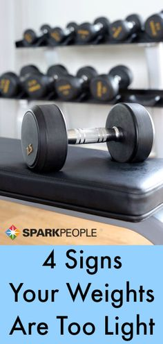 4 Signs You Need to Lift More Weight.  Do you need to add more weight to see results? Find out here! | via @SparkPeople