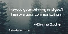 """Improve your thinking and you""""ll improve your communication. #Communication #CommunicationSkills #Quotes"""