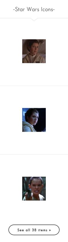 """""""-Star Wars Icons-"""" by fandoms-are-cool ❤ liked on Polyvore featuring star wars, icons, rey, c han solo, icon, people, jewelry, c rey and kylo ren"""