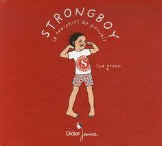 Strongboy : Le tee-shirt de pouvoir d'Ilya Green