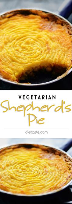 Vegetarian Shepherd's Pie - with sweet potatoes and chickpeas; can be easily veganized by substituting butter with olive oil, milk with soy milk and omitting Parmesan cheese - diettaste.com
