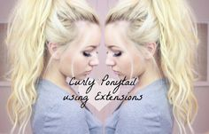 EASY CURLY PONYTAIL USING CLIP-IN HAIR EXTENSIONS TUTORIAL!