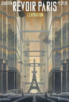 Revoir paris - l'exposition | Une BD de Benoît Peeters et François Schuiten  chez Casterman (Univers D'auteurs) - 2014
