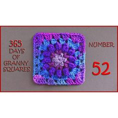 365 Days of Granny Squares Number 52 - YouTube