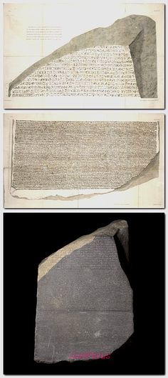 James Basire, egyptian & greek script of the Rosetta Stone, 1810. Engraving. Society of Antiquaries of London.       The Rosetta stone is dated 196 BC, made in Memphis, Egypt. The stone was brought to England in 1802 during the Napoleonic Wars and has since then been on display in the British Museum. It shows three scripts,Greek ,  Demotic.  Hieroglyphic, with the same text: the code of the hieroglyphs would be cracked in 1822.