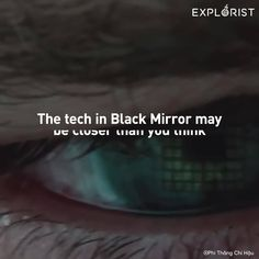 """The tech in """"Black Mirror"""" could be closer than you think Black Mirror, Artificial Intelligence, Read More, Closer, Thinking Of You, Tech, Feelings, Words, Life"""