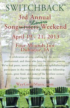 Switchback Songwriters Weekend 2013.
