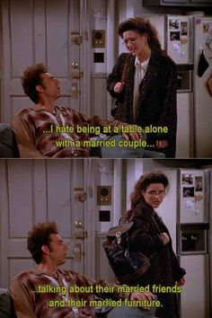 """You basically hate everyone who is in a happy relationship. 