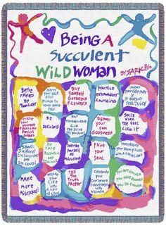 Being a Succulent Wild Woman - Art by SARK (Susan Ariel Rainbow Kennedy)