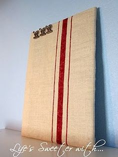 diy Wisteria feed sack message board - would be great in the kitchen!
