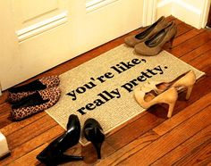 You're Like, Really Pretty Door Mat / Area Rug 18x30, Mean Girls Quote, Funny Door Mat on Etsy, $40.00