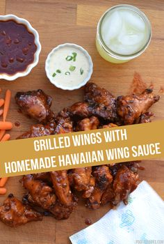 #ad - Grilled Wings with Homemade Hawaiian Wing Sauce. Use Tyson Grillin' Wings which go straight from the freezer to the grill for a quick and easy dinner!