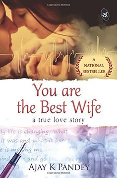 Will you still love me pdf ebook by ravinder singh free download you are the best wife a true love story by ajay k pandey https fandeluxe Images