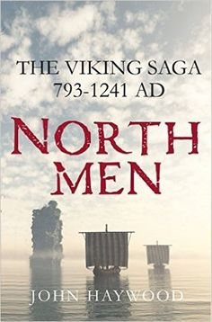 Northmen: The Viking Saga, 793-1241 AD | John Haywood | September 27th 2016 | Focusing on key events, such as the sack of Lindisfarne in 793 and the murder of the saga-writer Snorri Sturluson in 1241, in authoritative and compelling prose, medieval history expert Dr. John Haywood tells the extraordinary story of the Viking Age shedding light on the causes, impact, and eventual decline of Viking seafaring. #nonfiction #2016