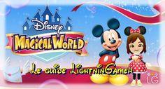 Disney Magical World : le guide LightninGamer #1 http://lightningamer.com/guide-disney-magical-world-1/75183/