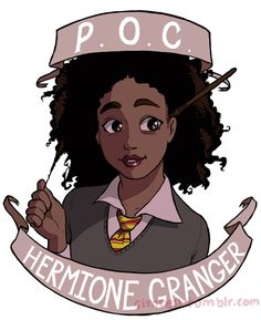 Your favorite bossy hero Gryffindor book-worm is POC ! Available as a STICKER on REDBUBBLE !! i'm gonna make a poc harry potter next :')