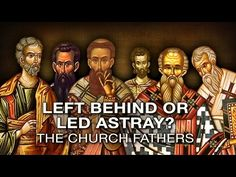 Left Behind or Led Astray?: The Church Fathers [Excerpt] - YouTube 9:23 by Good Fight Ministries ... ... Pre or Post-Trib? What did the early church fathers say?