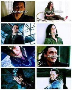 I Love Loki. He's so emotional...unexpected...