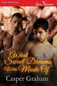 What Sweet Dreams Were Made Of (MMMMM) - Contemporary Paranormal Romance, Alpha-Omega, Double/Triple Penetration/MPREG
